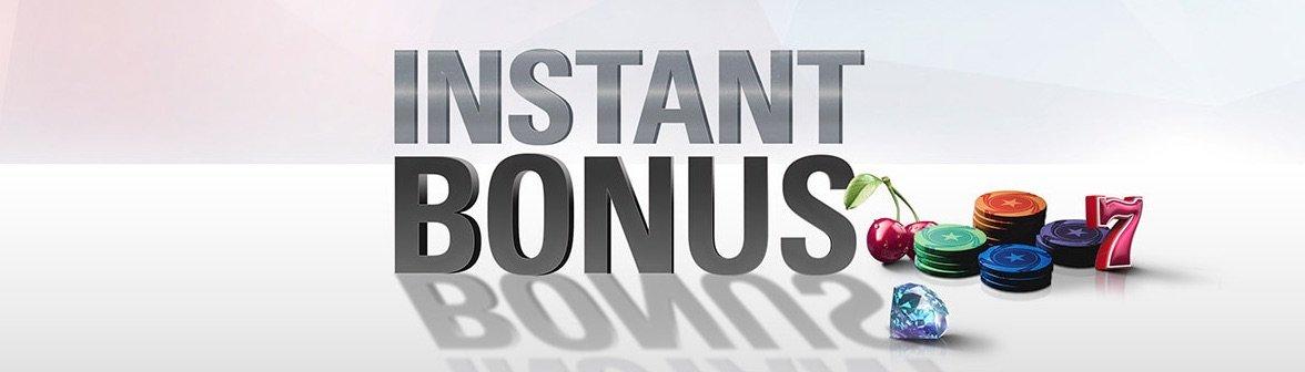 PokerStars instant bonus